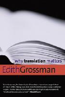 Waarom vertaling belangrijk is Grossman